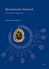 Byzantinischer Schmuck des 9. bis frühen 13. Jahrhunderts