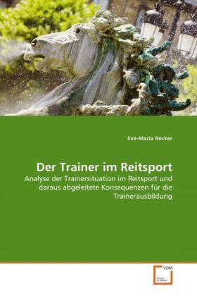 Recker, E: Trainer im Reitsport