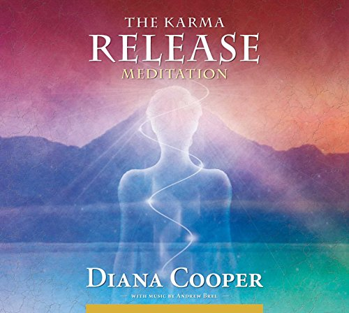 The Karma Release Meditation: Let the Angels Set You Free