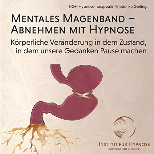 Mentales Magenband: Abnehmen mit Hypnose
